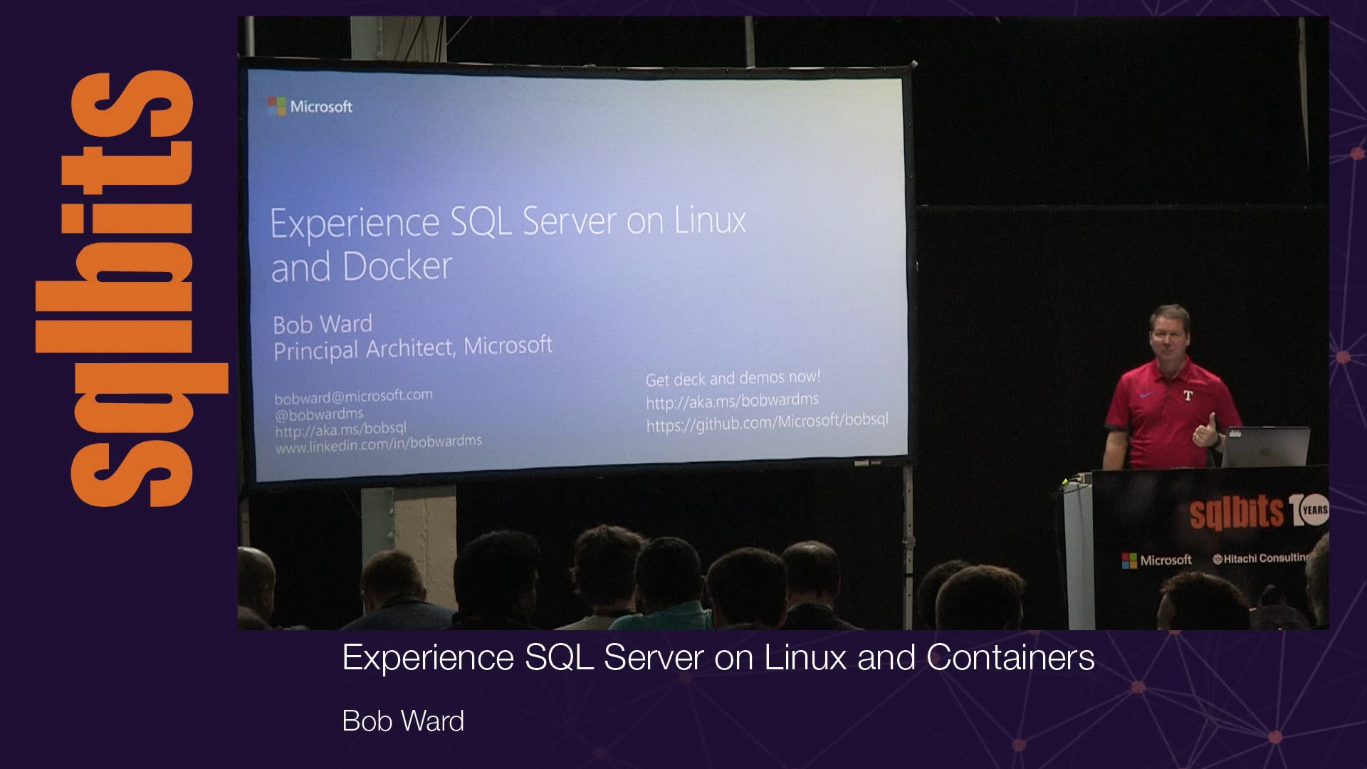 Experience SQL Server on Linux and Containers with Bob Ward